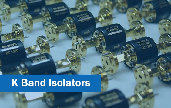 k band isolator