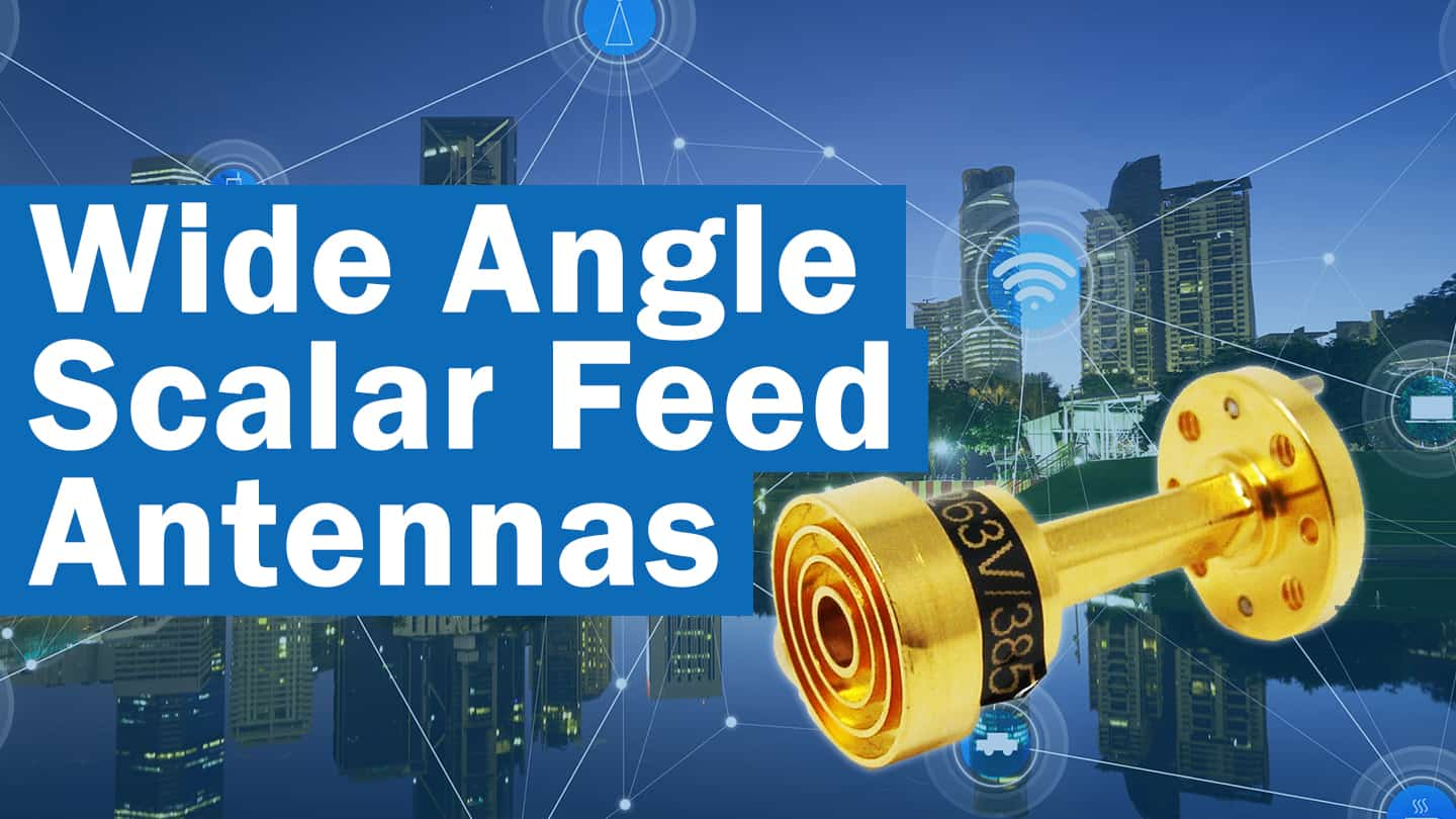 wide angle scalar feed horn antenna