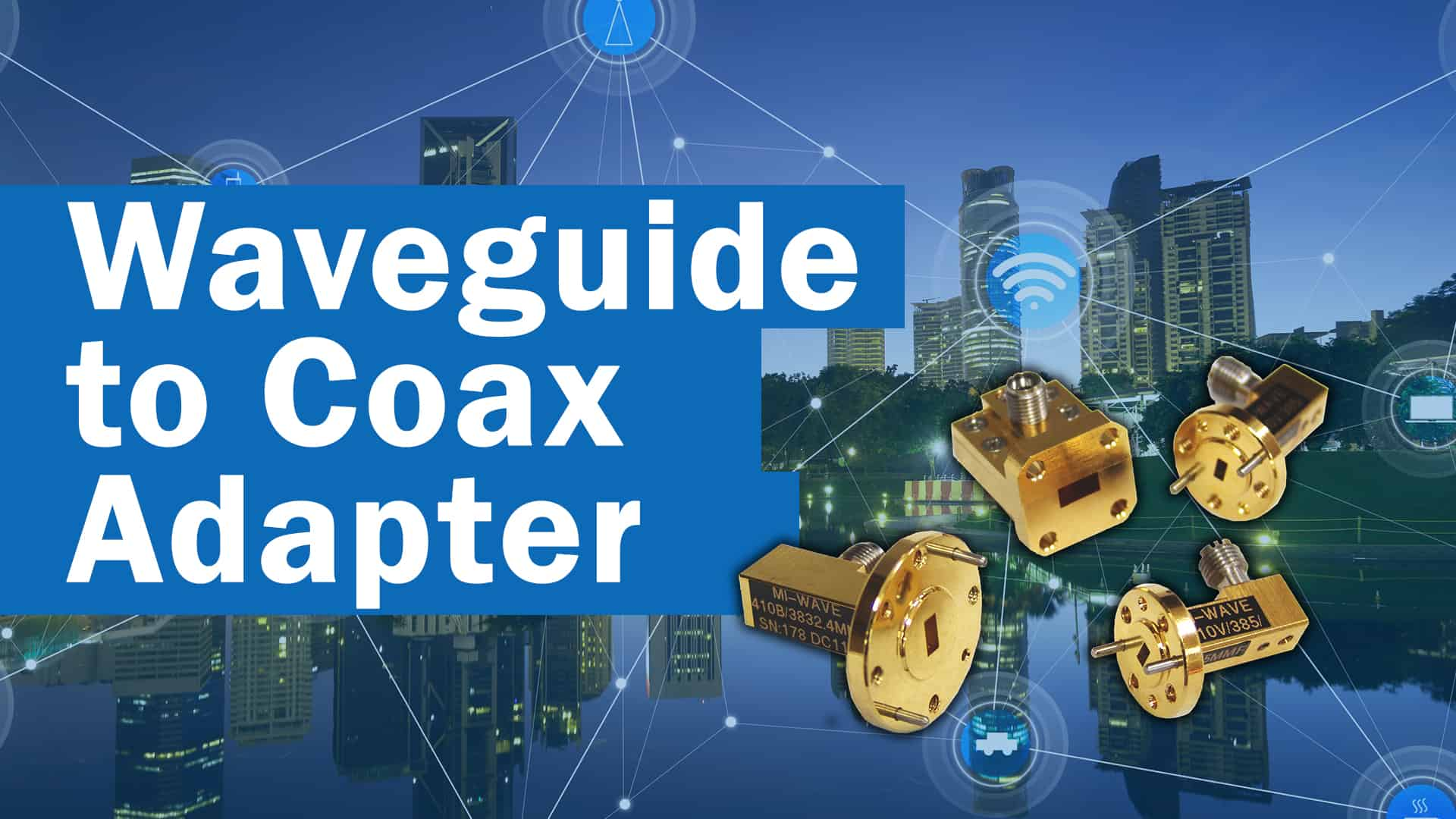 Waveguide to coax adapter banner